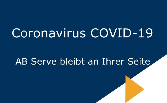 COVID-19 AB Serve bleibt an Ihrer Seite